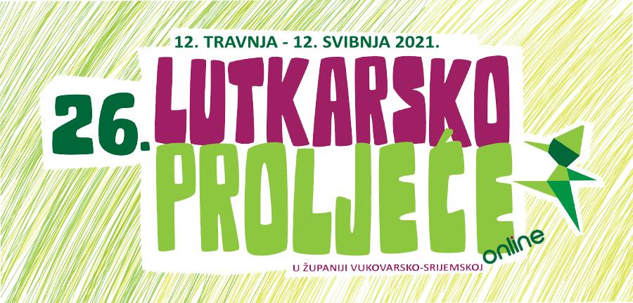 ONLINE 26. LUTKARSKO PROLJEĆE – 12. travnja do 12. svibnja