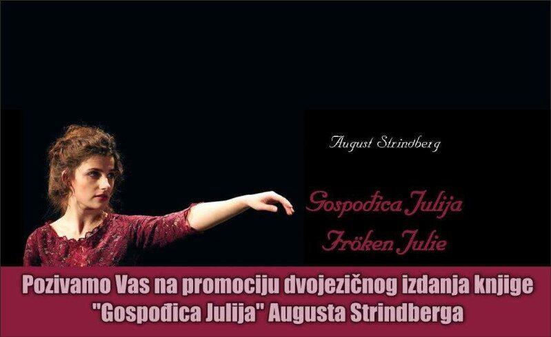 """Promocija dvojezičnog izdanja knjige """"GOSPOĐICA JULIJA"""" Augusta Strindberga"""